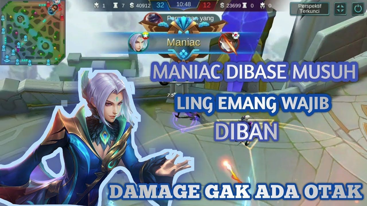 Gameplay Ling Maniac Dibase Musuh Ling Wajib Diban Mobile