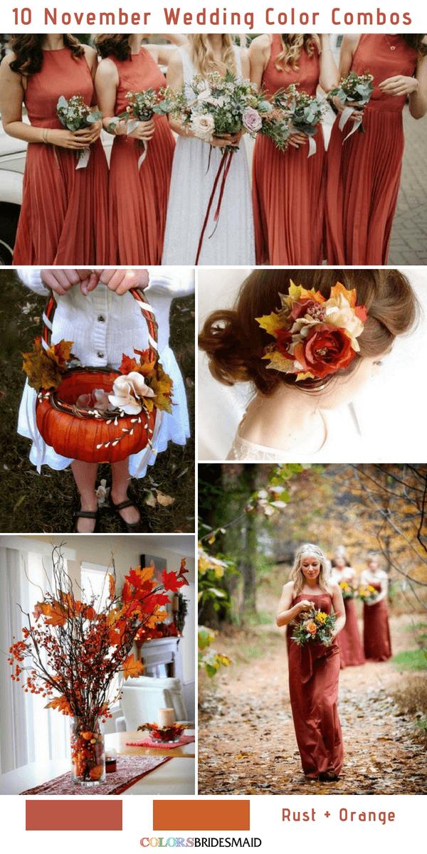 10 Gorgeous November Wedding Color Palettes In 2018 Rust And Orange Colsbm Weddings Weddingideas Rustwedding