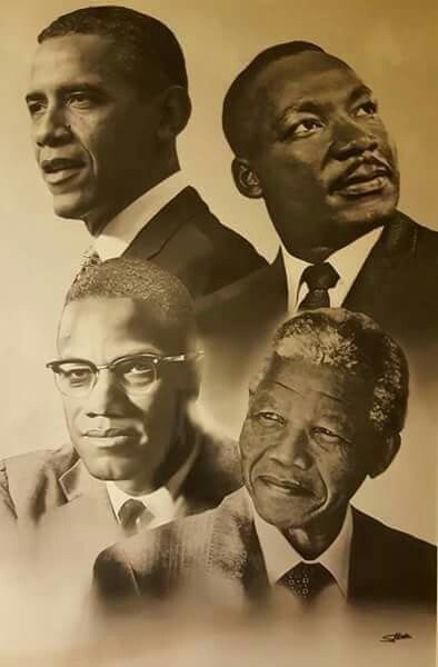 President Obama Martin Luther King Jr Malcolm X And Nelson Mandela African American History Black History Facts American History