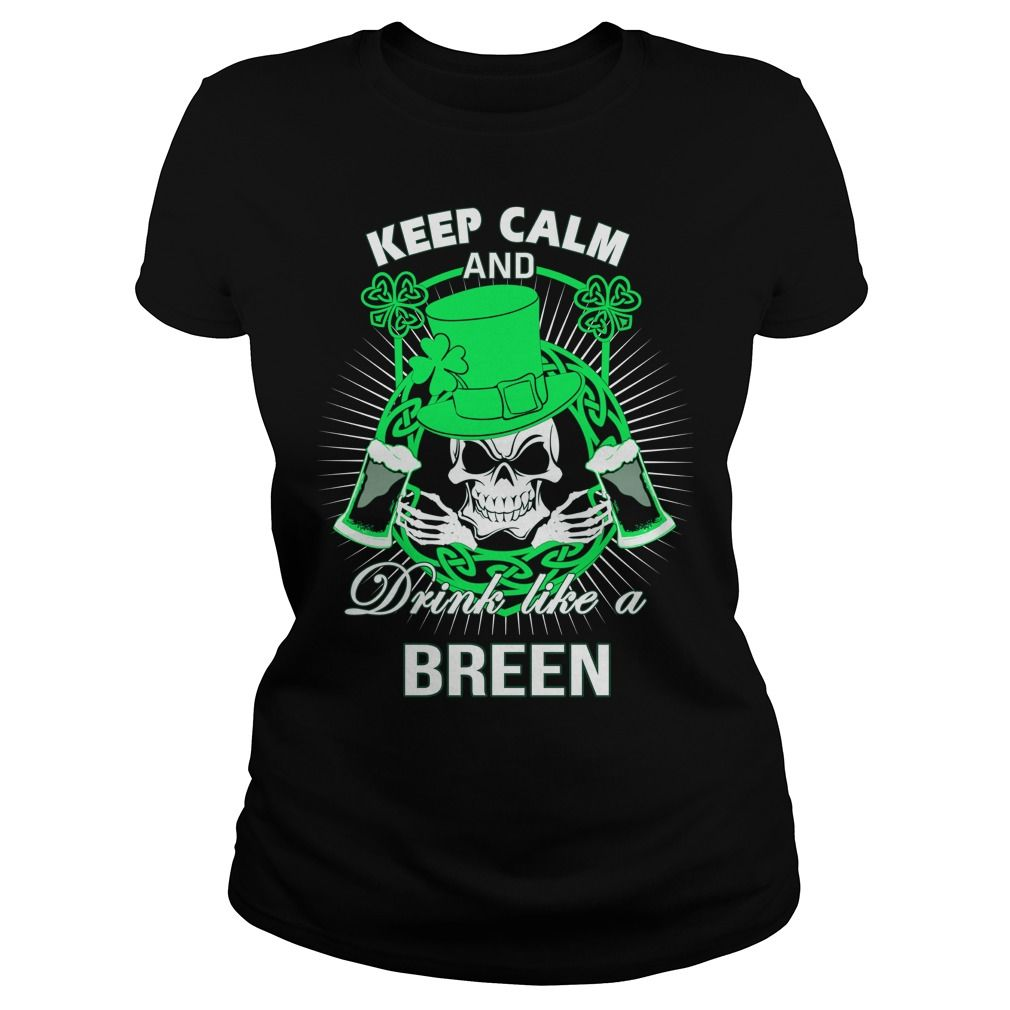 Keep Calm And Drink Like A breen Irish T-shirt #gift #ideas #Popular #Everything #Videos #Shop #Animals #pets #Architecture #Art #Cars #motorcycles #Celebrities #DIY #crafts #Design #Education #Entertainment #Food #drink #Gardening #Geek #Hair #beauty #Health #fitness #History #Holidays #events #Home decor #Humor #Illustrations #posters #Kids #parenting #Men #Outdoors #Photography #Products #Quotes #Science #nature #Sports #Tattoos #Technology #Travel #Weddings #Women