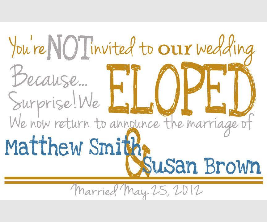 Wedding Elopement Ideas: Elopement Announcement, Elope Wedding, Wedding