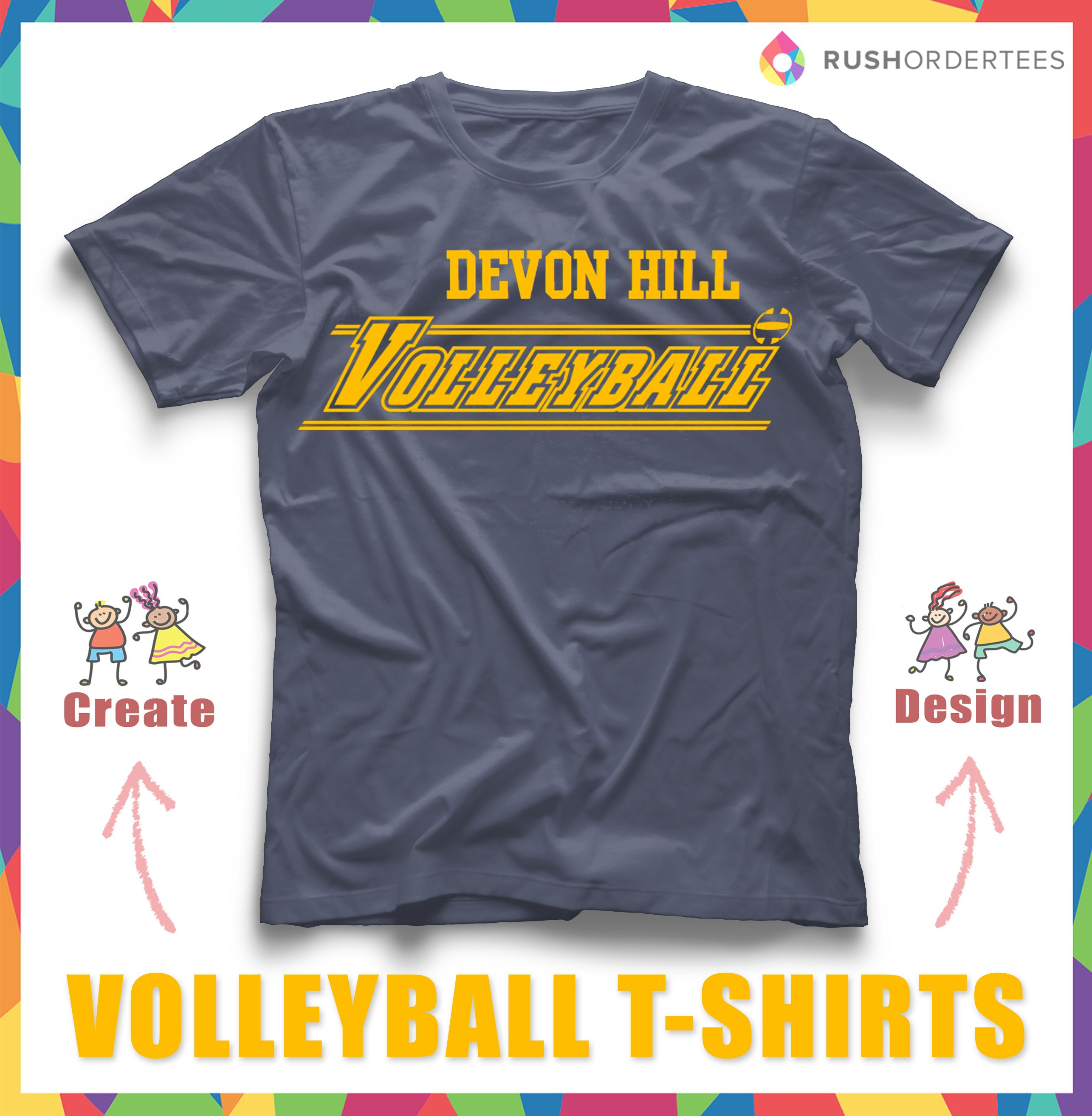 Volleyball Custom T Shirt Design Create And Edit Your Team Name With Our Online Design S T Shirt Design Template Volleyball Shirt Designs Custom Tshirt Design