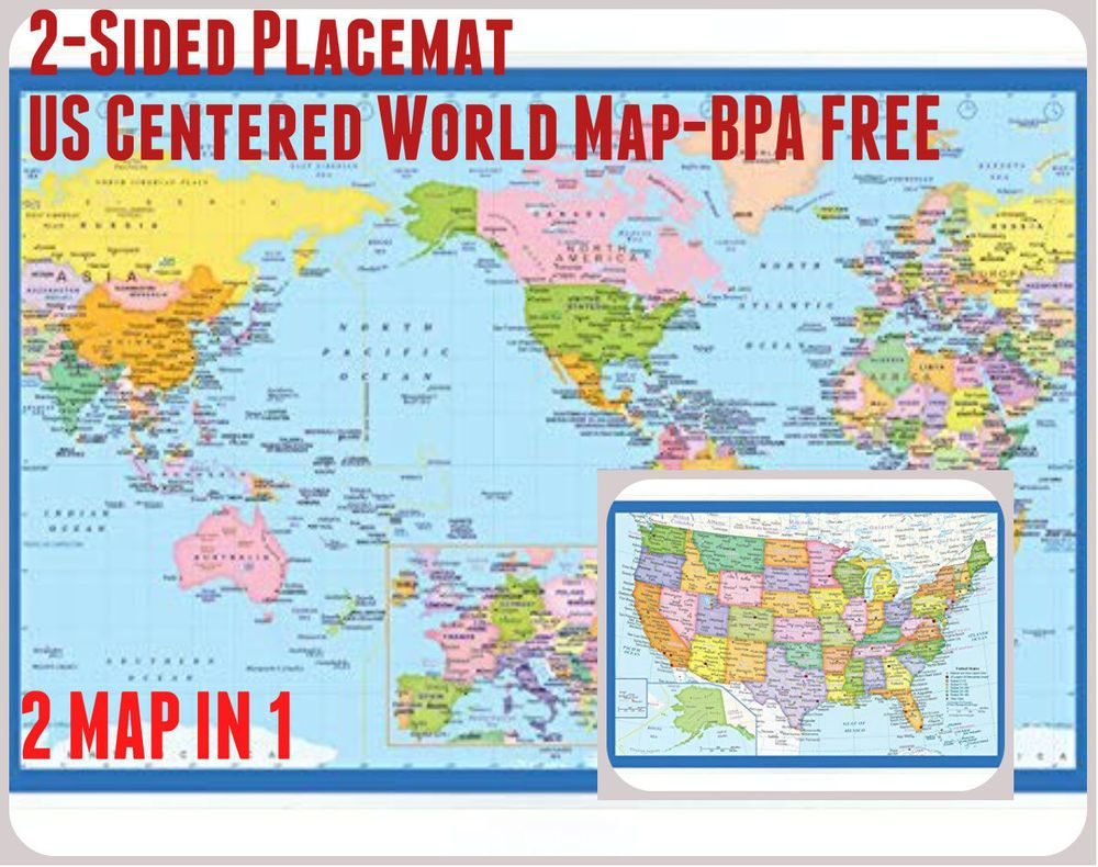 2 Sided Placemat Us Centered World Map Learning Tool Bpa Free Home - Us-centered-world-map