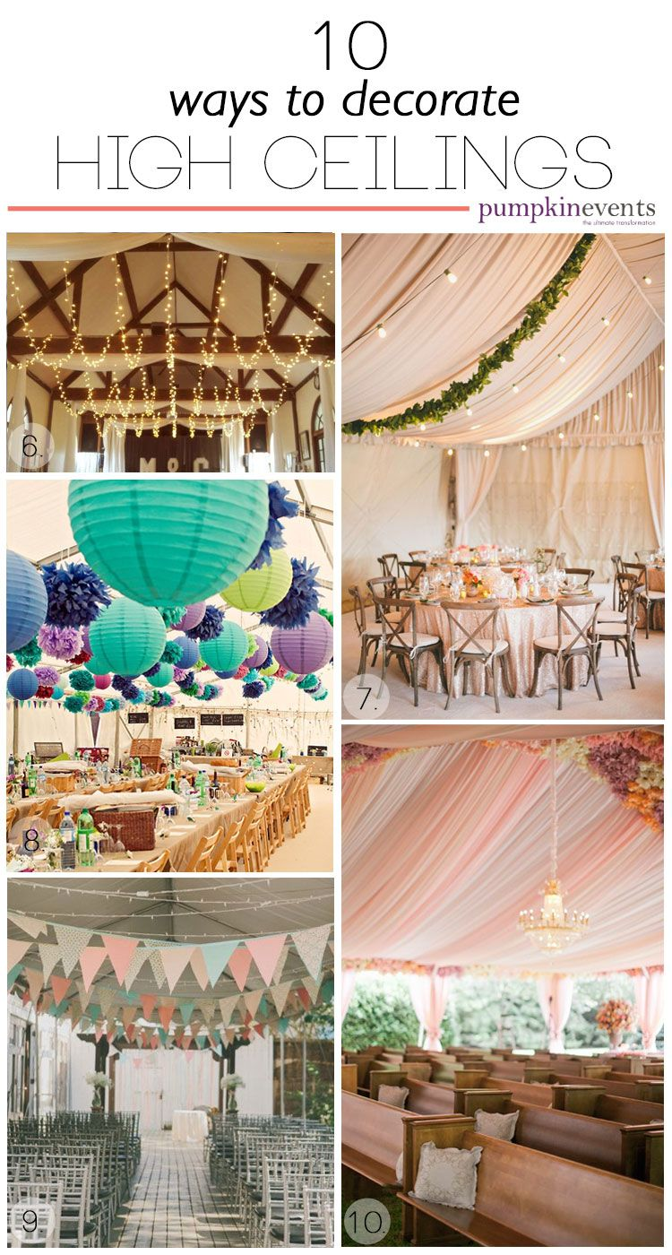 10 Ways To Decorate High Ceilings Wedding Reception Hall
