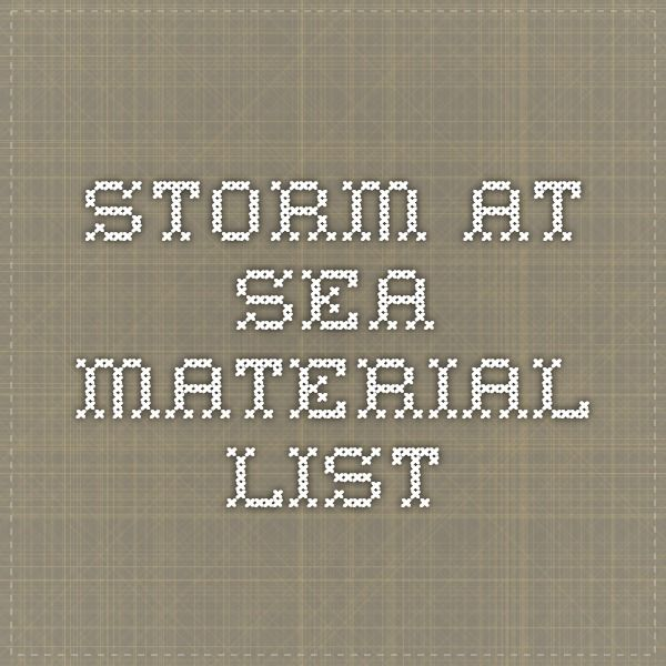 Storm at sea material list