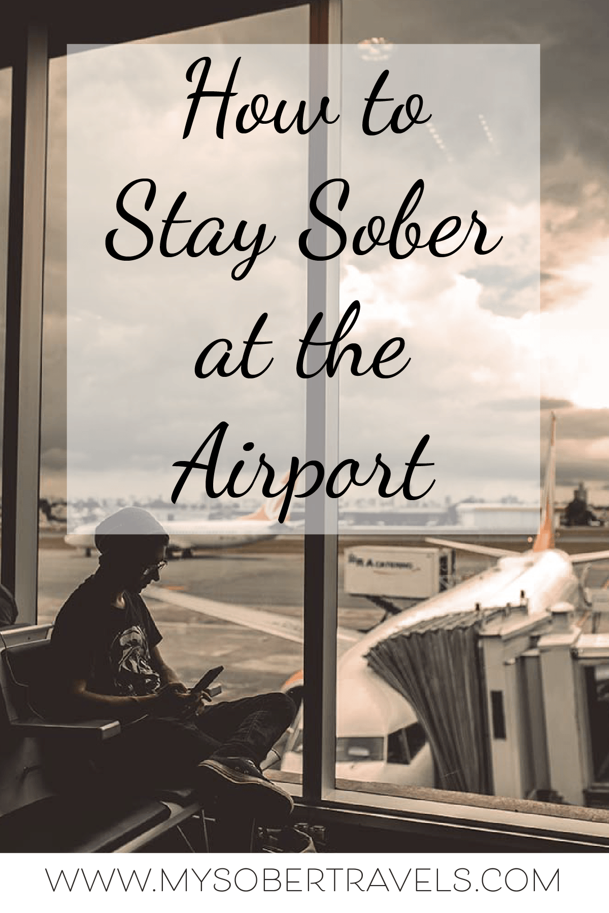 Pin On Sober Travel Tips My Sober Travels