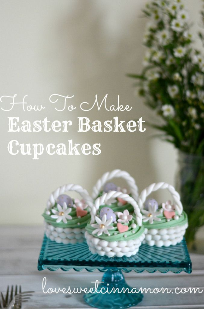 Easter basket cupcakes very cute idea only id use modeling easter basket cupcakes very cute idea only id use modeling chocolate instead of negle Image collections