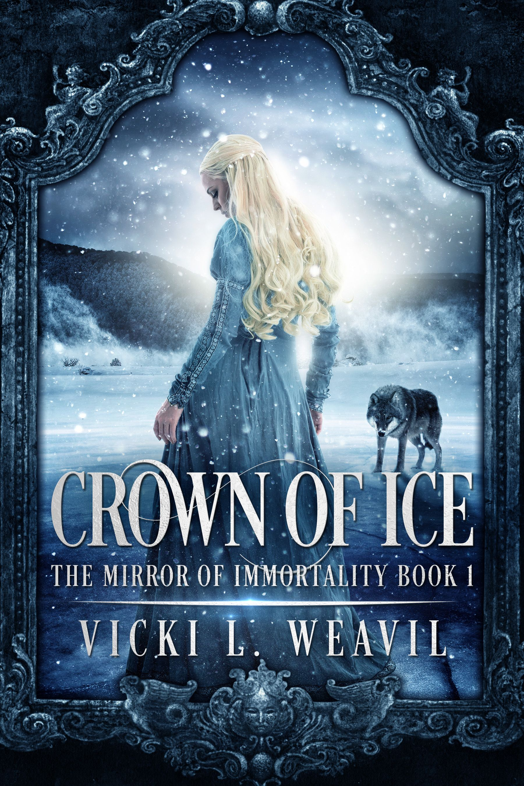 Crown of Ice by Vicki L. Weavil | The Mirror of Immortality #1 | 2014 | The  Snow Queen
