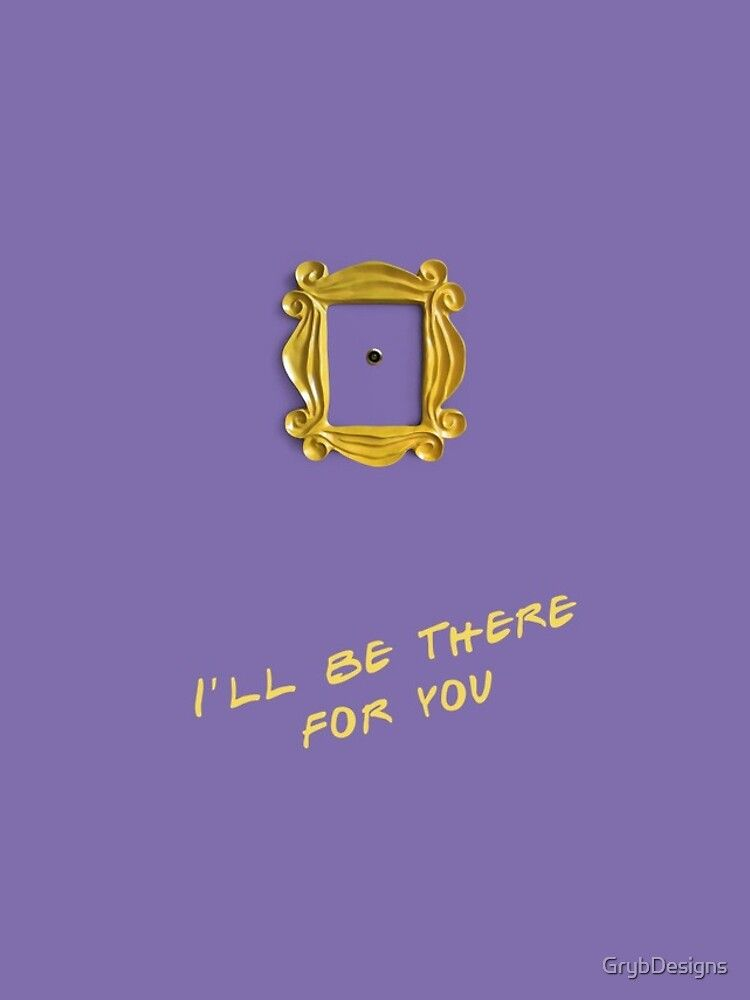I Ll Be There For You Iphone Case By Grybdesigns Friends