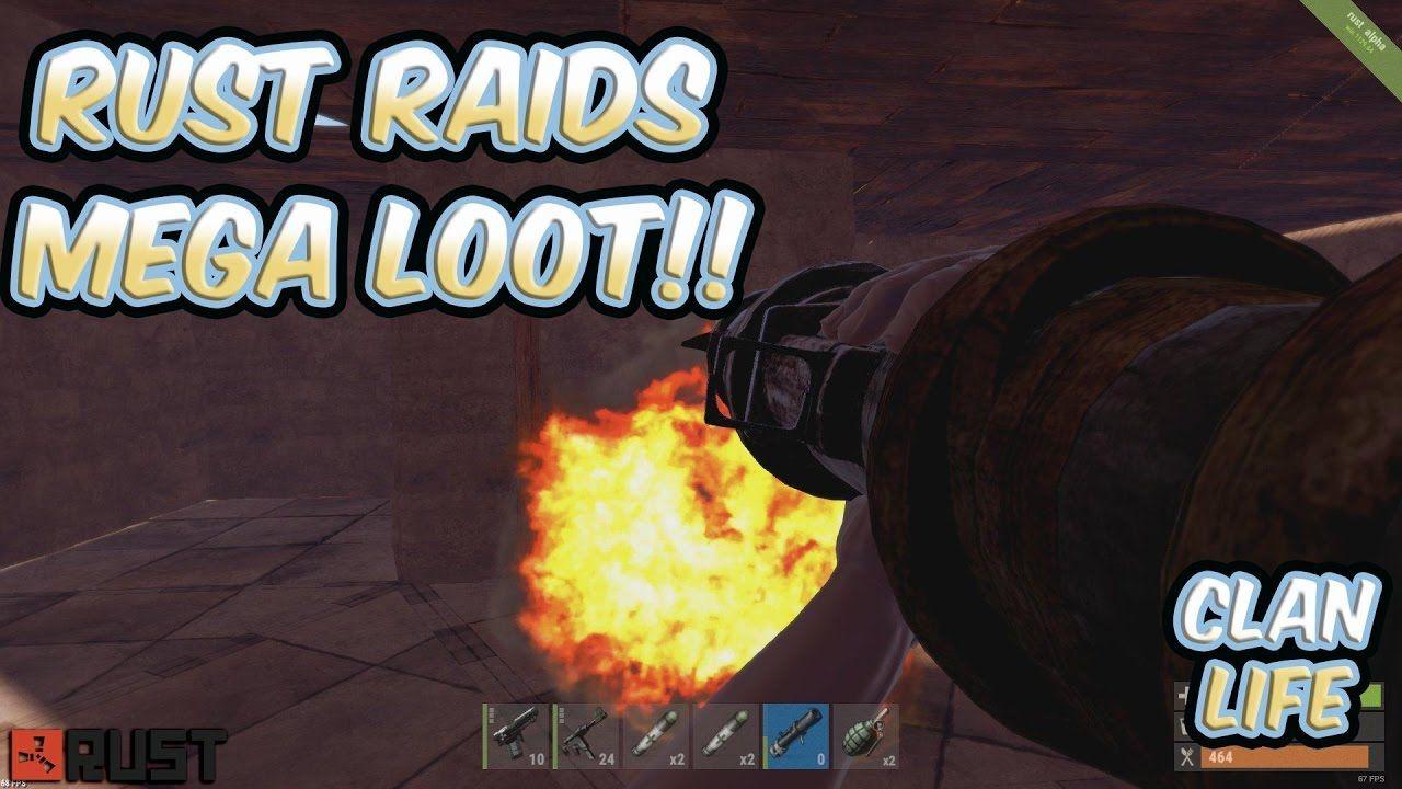 Rust Raids   Mega Loot &
