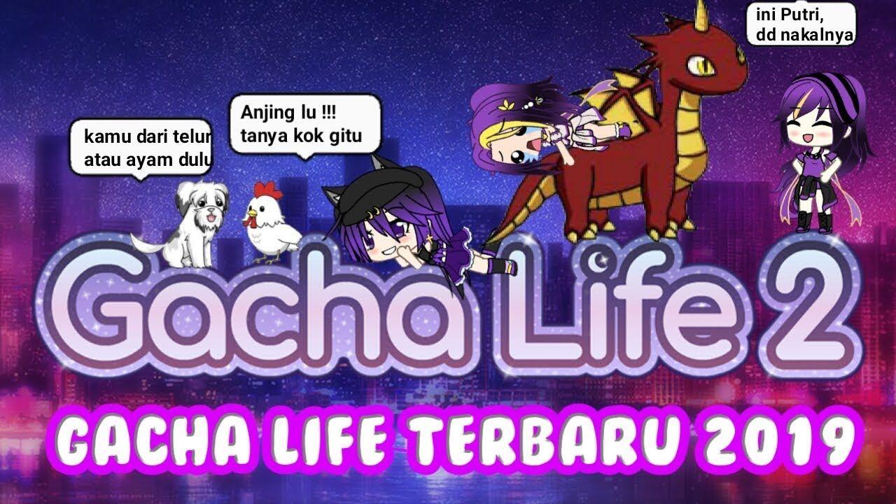 Gacha Life 2 Gacha Life Terbaru 2019
