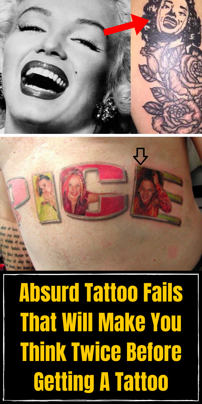 Absurd Tattoo Fails That Will Make You Think Twice Before Getting A Tattoo Tattoo Fails Get A Tattoo Make It Yourself