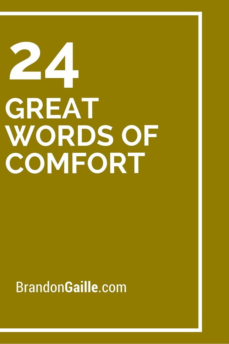 24 Great Words Of Comfort Words Of Comfort Sympathy Card