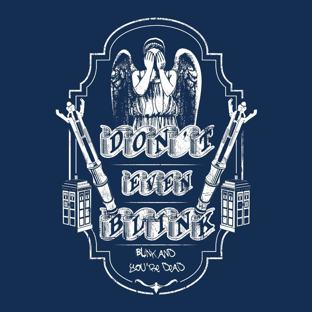 Don't Even Blink Weeping Angels Doctor Who Tardis