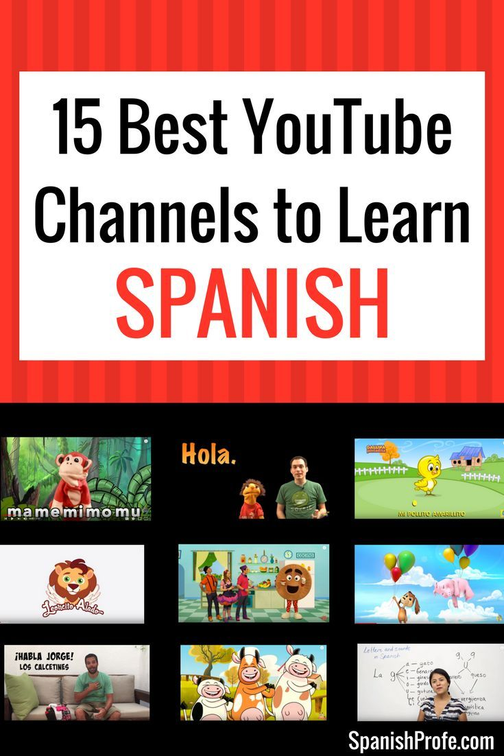 15 Best YouTube Channels to Learn Spanish #spanishthings