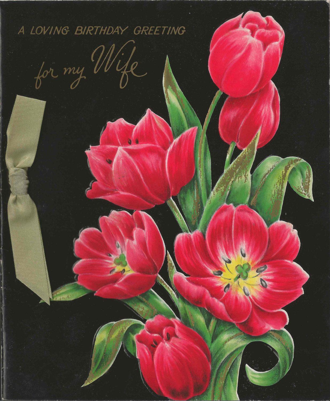 Beautiful vintage hallmark happy birthday birthday for my wife beautiful vintage hallmark happy birthday birthday for my wife card featuring embossed tulips and real satin kristyandbryce Images