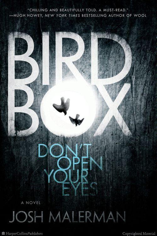 Browse Inside Bird Box: A Novel by Josh Malerman