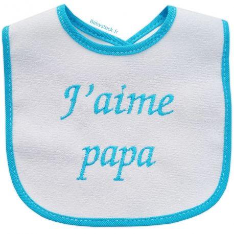 f87a1eb8e0e71 Bavoir bébé mixte en éponge doublure dos PVC brodé J aime Papa turquoise  fabriqué au