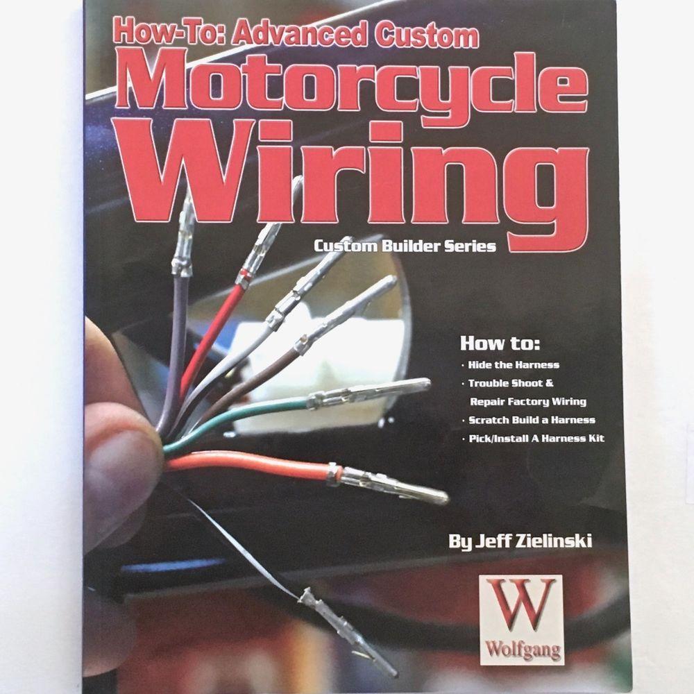 How To Advanced Custom Motorcycle Wiring Builder Series Wire Harness Kit Zielinski 2008