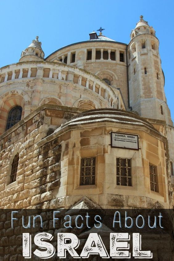 Fun Facts About Israel You Probably Dont Know Israel - Israel destinations