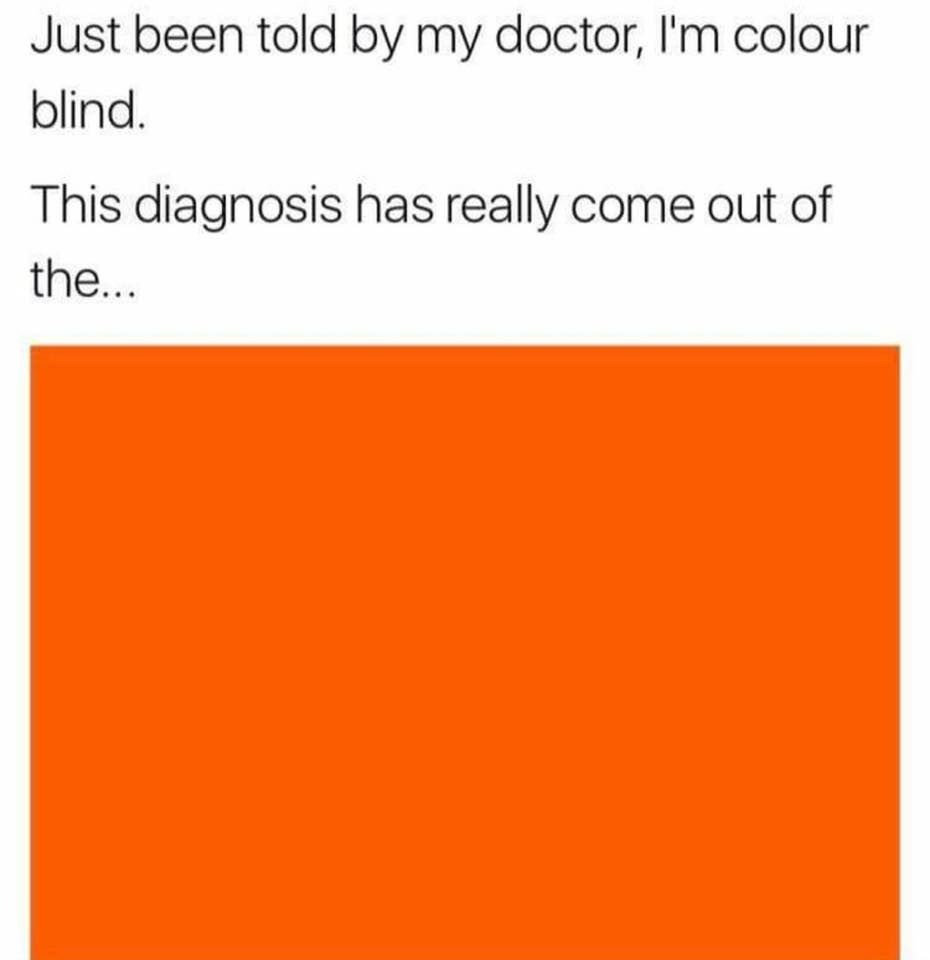 This Diagnosis Has Really Come Out Of The Blue Really Funny Bad Jokes Funny Quotes