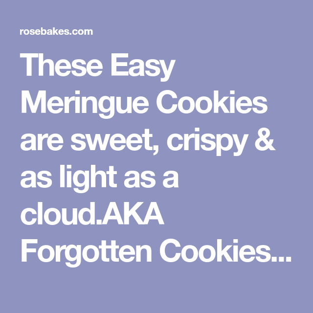 Easy Meringue Cookies | Rose Bakes