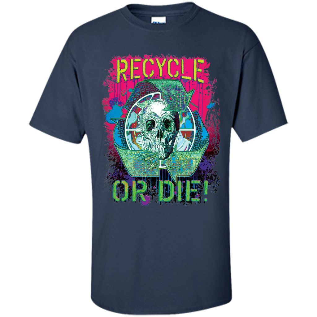 Recycle or Die Earth Day Skull T-Shirt