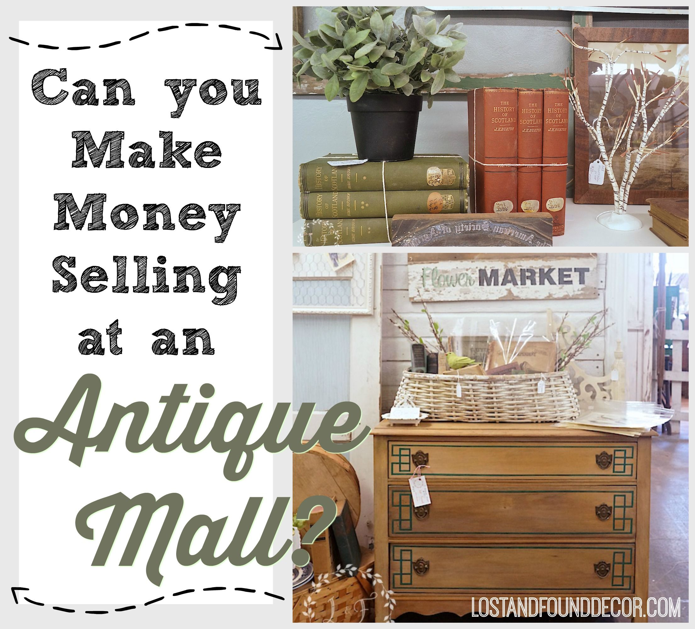 Can you make money selling at an antique mall mall for How to make money selling ideas