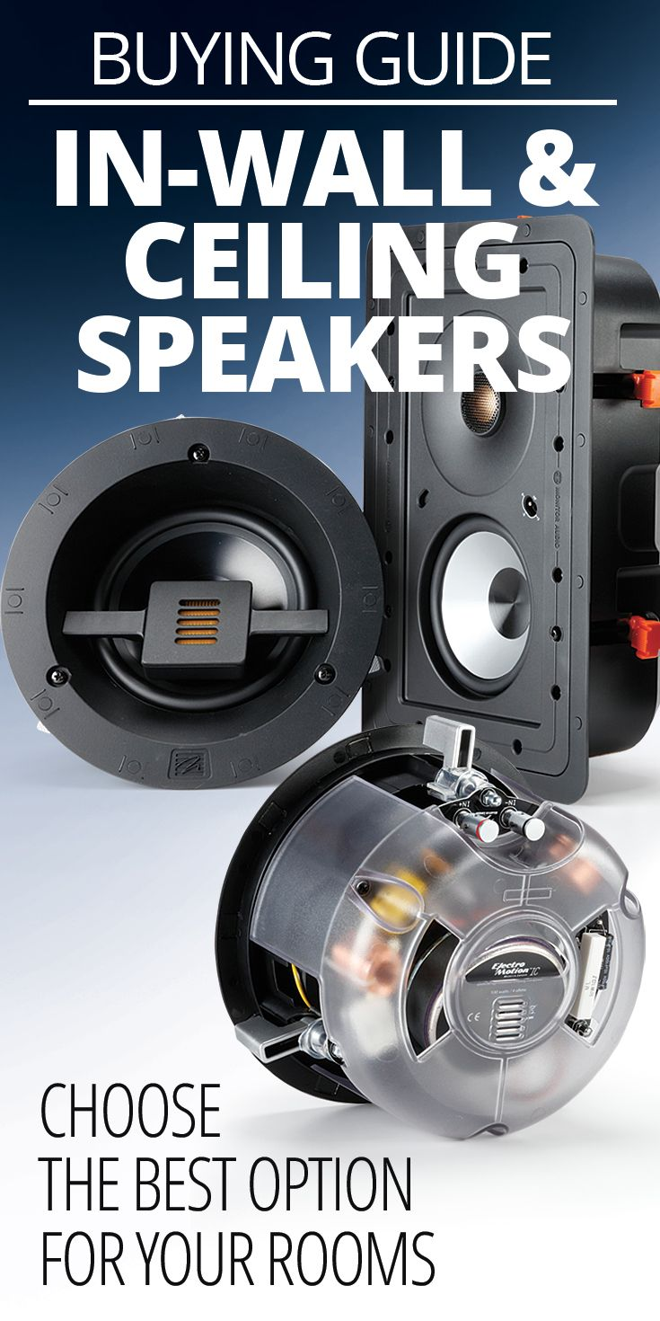 How To Choose In Wall And Ceiling Speakers Ceiling Speakers In Wall Speakers Room Speakers