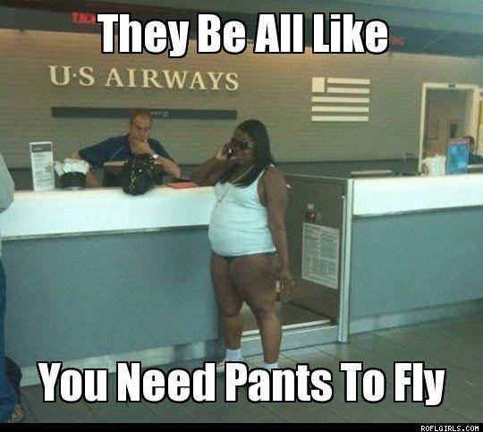 no pants?