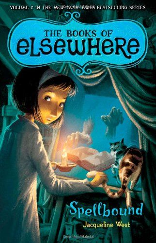 Bestseller Books Online Spellbound: The Book of Elsewhere Vol. 2 (Books of Elsewhere) Jacqueline West $11.55  - http://www.ebooknetworking.net/books_detail-0803734417.html
