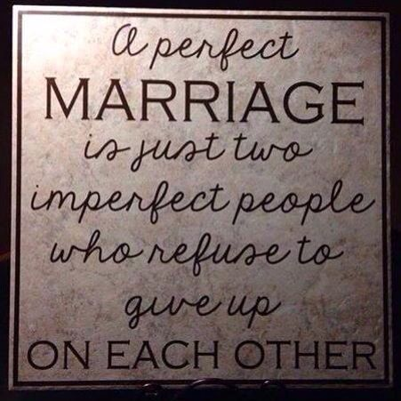 A Perfect Marriage Is...