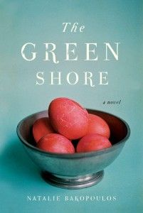 The Green Shore by Natalie Bakopoulous