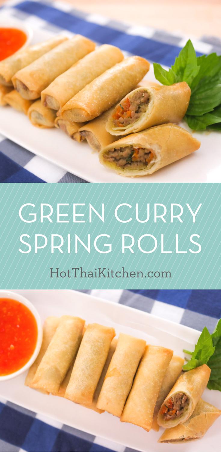 Green Curry Spring Rolls Recipe - Hot Thai Kitchen! เปาะเปี๊ยะ ...