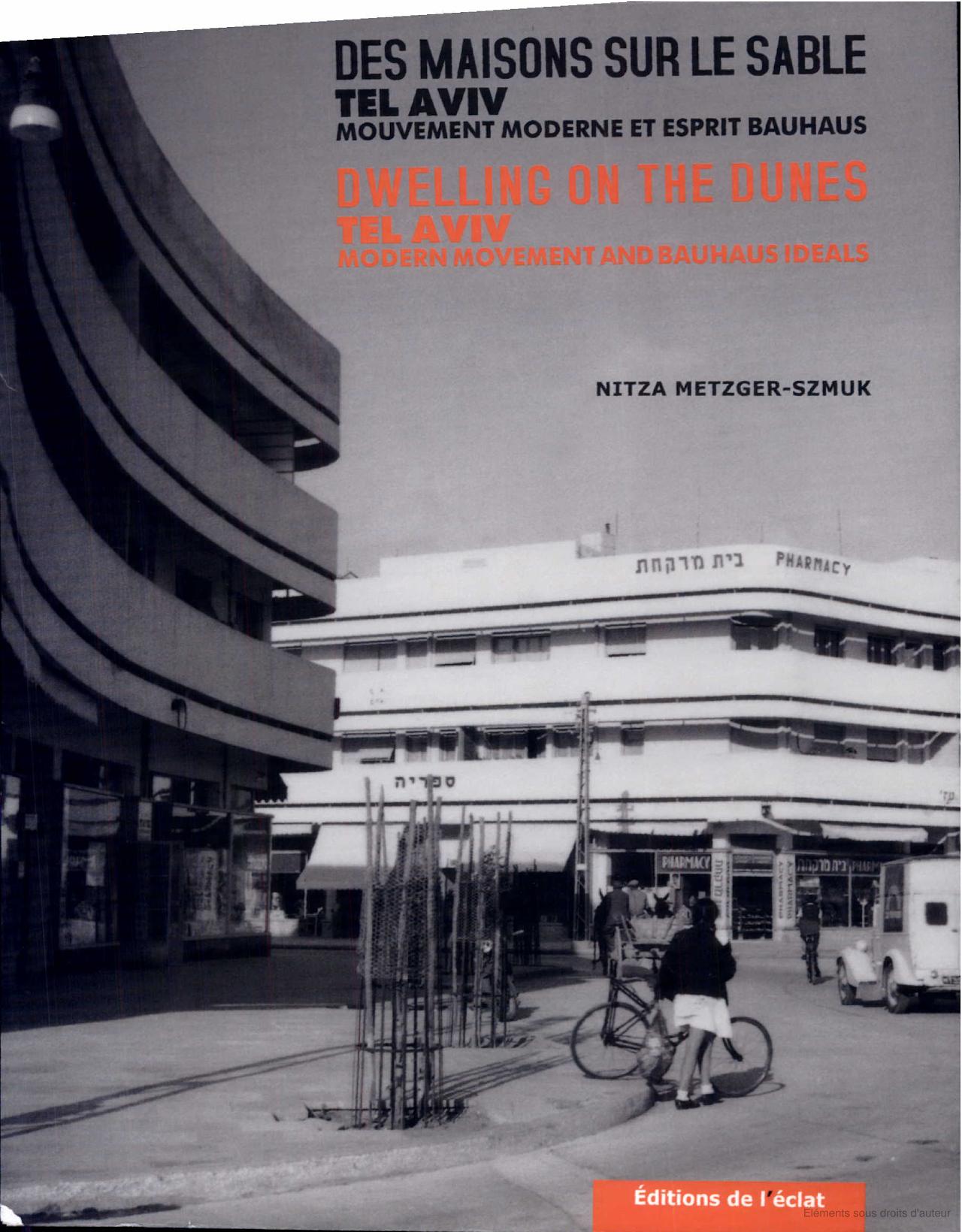 Livre Des Maisons Sur Le Sable Tel Aviv Mouvement Moderne Et  # Abris De Jardin Bauhaus
