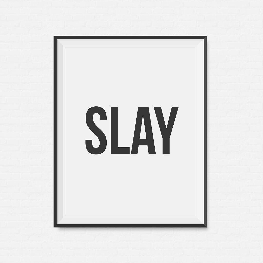 slay wallpaper in words - photo #4