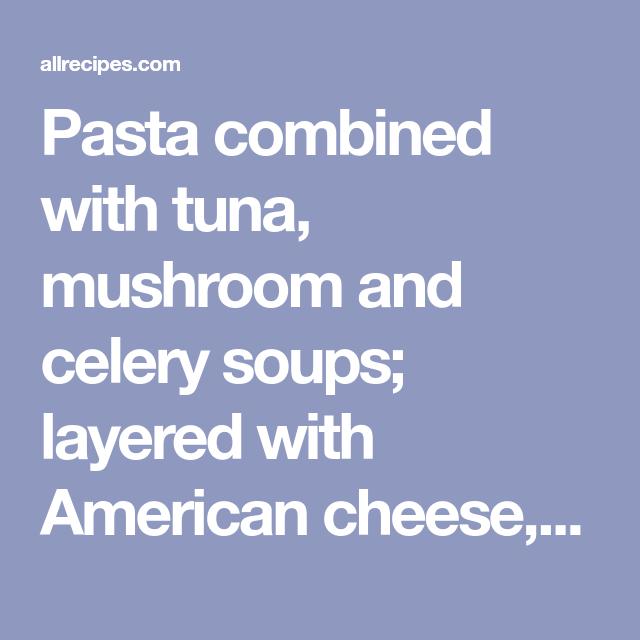 tuna noodle casserole ii | recipe | noodle casserole