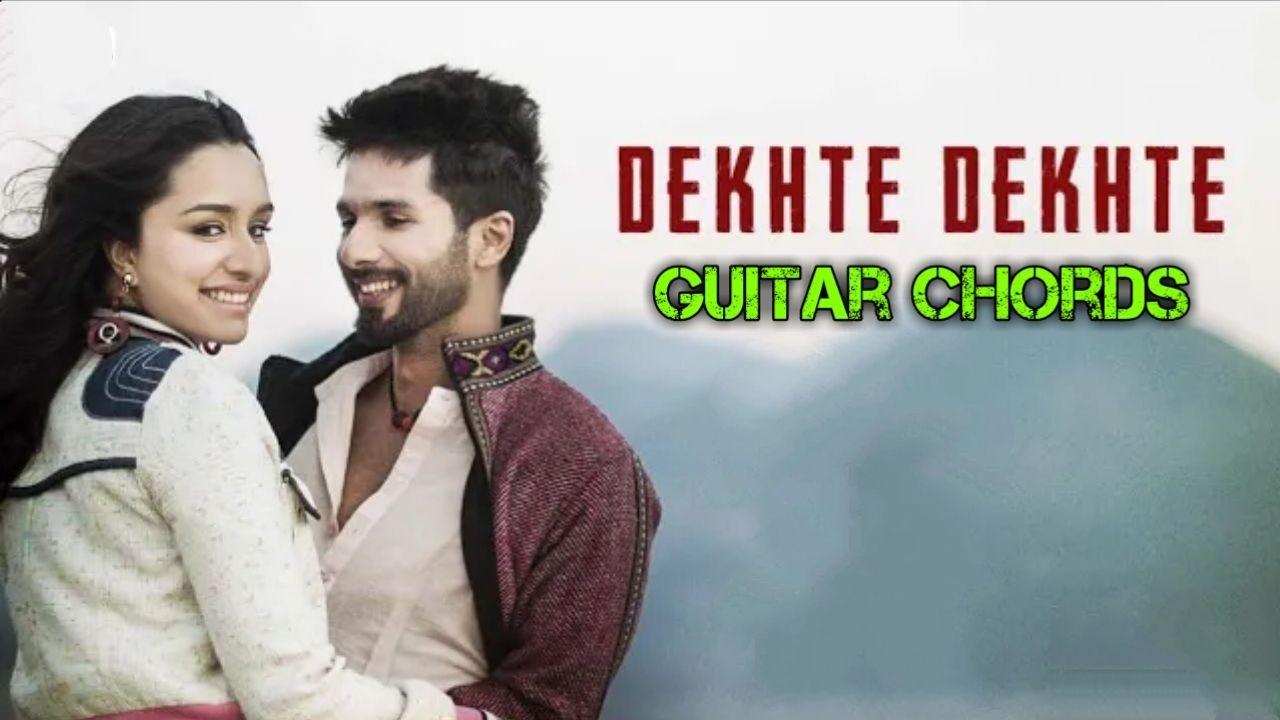 Dekhte Dekhte Atif Aslam Batti Gul Meter Chalu Guitar