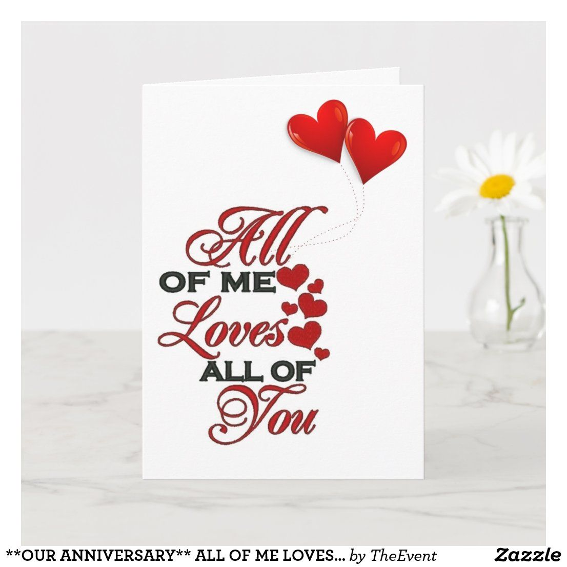 With All My Love On Our Anniversary......Greetings Card
