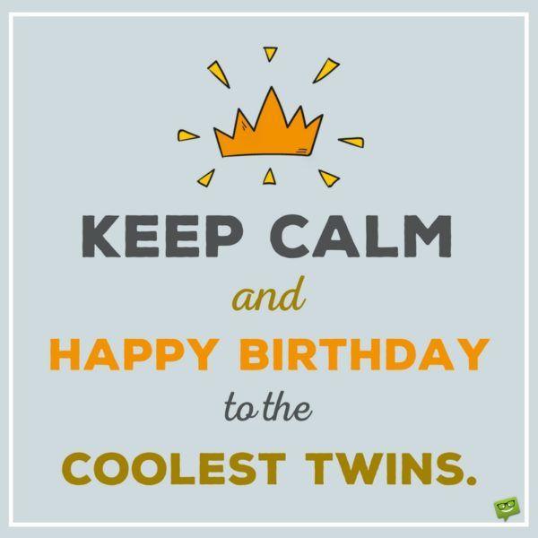 Happy Birthday To You And To You Birthday Wishes For Twins Tweeling Verjaardag Verjaardagswensen Verjaardag Humor