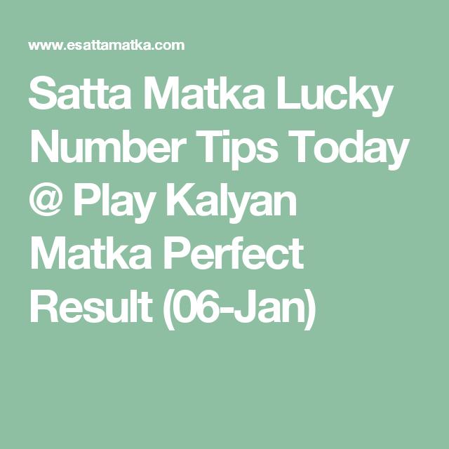 Satta Matka Lucky Number Tips Today @ Play Kalyan Matka