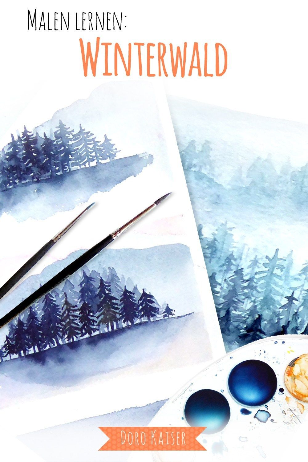 Malen Lernen Mit Aquarell Winterwald Watercolor Paintings
