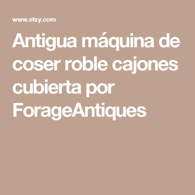 Antigua máquina de coser roble cajones cubierta por ForageAntiques
