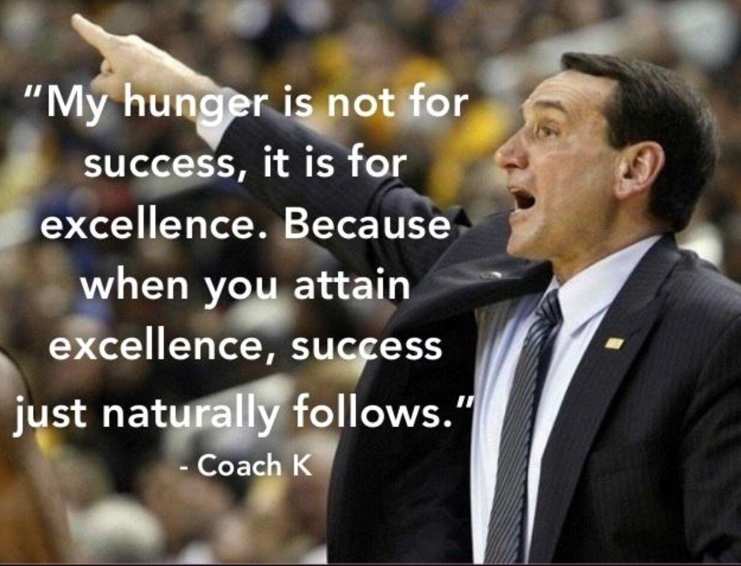 Love Coach K | Duke | Motivational Quotes, K quotes, Coach k