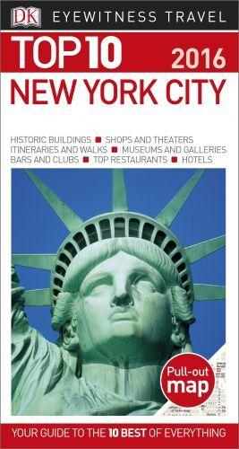 Top 10 New York City Eyewitness Top 10 Travel Guide New York City Map Nyc Travel Guide New Travel