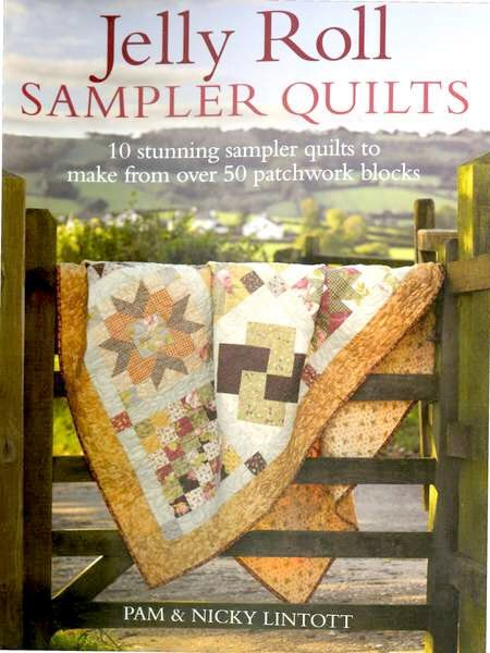 Jelly Roll S&ler Quilts Pam and Nicky Lintott by ... : discounted quilts - Adamdwight.com