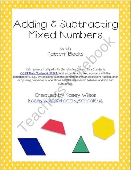 Adding Subtracting Mixed Numbers With Pattern Blocks Common Core