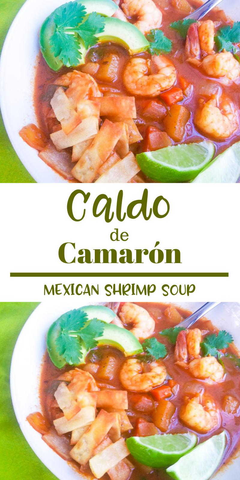 Caldo de Camarón (Mexican Shrimp Soup) #mexicanshrimprecipes