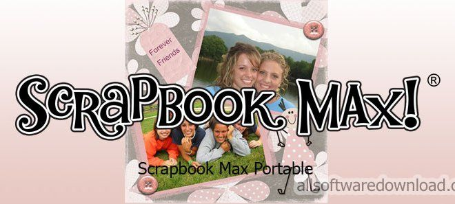 Scrapbook Max Serial Number Generator Patch Free Download All
