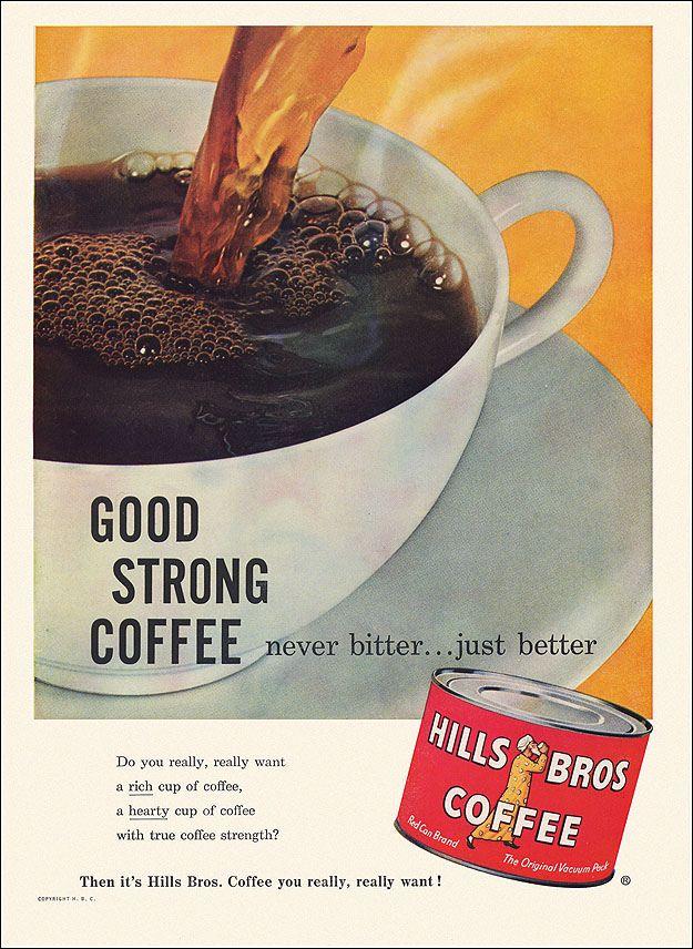 Hills Brothers Coffee Ad, 1958 Hills brothers coffee